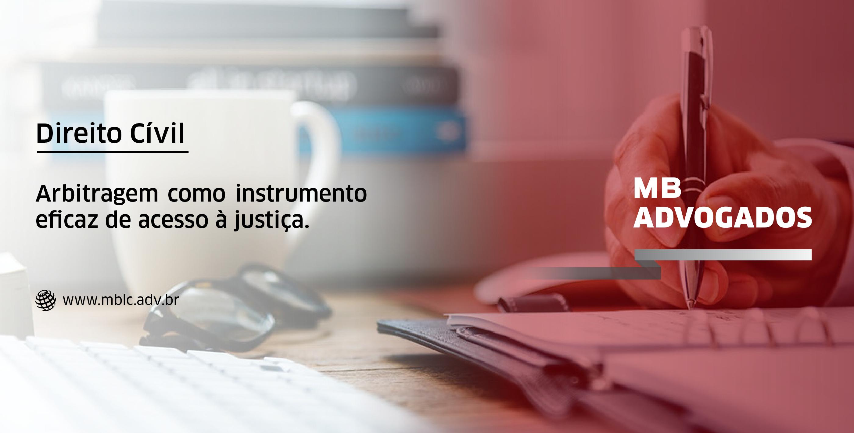 Arbitragem como instrumento eficaz de acesso à Justiça